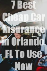 7 Best Cheap Car Insurance In Orlando Fl Cheap Car Insurance