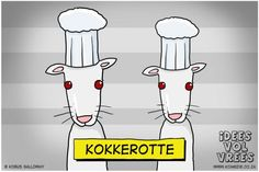 Kokkerotte Dumb Jokes, Afrikaans, Dumb And Dumber, Haha, Funny, Inspire, English, Draw, Live