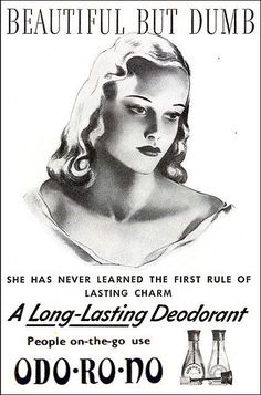 Beautiful but dumb??? Puleez...Funny old beauty ads http://www.beautyo50.com/funny-vintage-beauty-ads/