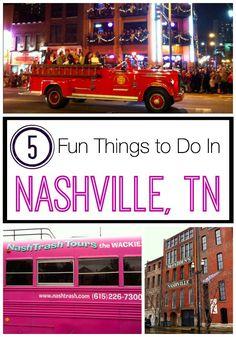 5 Fun Things to Do In Nashville, TN.