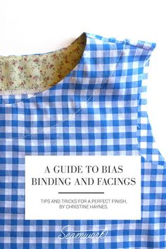 A Guide to Bias Binding and Facings Sewing Hacks, Sewing Tutorials, Sewing Crafts, Sewing Tips, Sewing Basics, Sewing Ideas, Techniques Couture, Sewing Techniques, Bias Binding