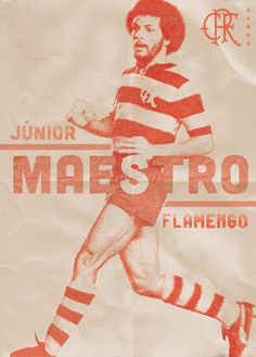 JUNIOR MAESTRO - FLAMENGO • www.futebolnoposter.blogspot.com.br