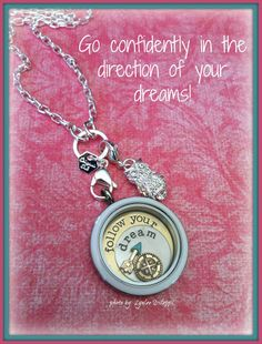#followyourdreams https://www.facebook.com/pages/Origami-Owl-Jan-Elliott-Independent-Designer/521834807933844?ref_type=bookmark