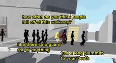If you die falling off of the walkway you probably wouldn't live to pass Beacon anyway.