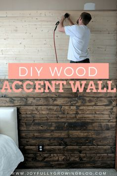 How to DIY a Wood Plank Accent Wall // Joyfully Growing Blog