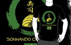 Brasil is one of the fastest growing sushi-loving countries.  Now Brasilians can show their national pride while letting people know how much they love sushi (part of International Apparel Collection)