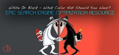 White Or Black – What Color Hat Should You Wear To Increase SEO Traffic?