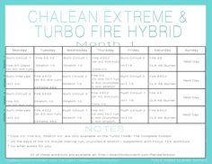 Turbo Fire ChaLEAN Extreme Hybrid Schedule By Jenelle Summers – Printable  This is the workout I am doing.
