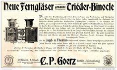 Original-Werbung/ Anzeige 1897 - GOERZ Triëder BINOCLES / BERLIN -SCHÖNEBERG - ca. 190 x 115 mm