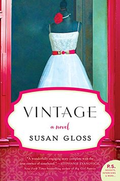 Vintage: A Novel by Susan Gloss http://www.amazon.com/dp/0062270338/ref=cm_sw_r_pi_dp_mewovb03C6CDS