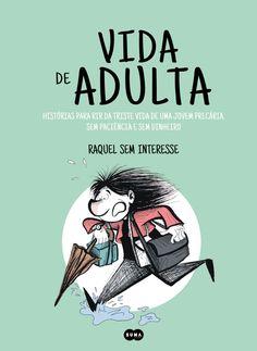 Vida de Adulta de Raquel Sem Interesse. Lançamento banda desenhada por Suma de Letras Portugal em português, outubro 2020. #bandadesenhada #vidadeadulta #bdleakspt