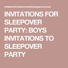 Free printable sleepover party invitations - hundreds of slumber party invitations sorted into categories for both boys and girls. Slumber Party Invitations, Printable Invitations, Boy Sleepover, Pajama Party, Slumber Parties, Free Printables, Black Ops, Birthday Cakes, Boys