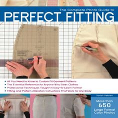 The Complete Photo Guide to Perfect Fitting/Sarah Veblen