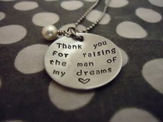 Thank You For Raising The Man Of My Dreams by One27Designs on Etsy, $18.99