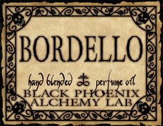 Bordello. A decadent, deep perfume, lusty and luxuriant. The scent evokes images of velvet-lined Old West cathouses, tightly laced corsets, rustling petticoats and coquettish snarls of pleasure. Bawdy plum with amaretto, burgundy wine and black currant.