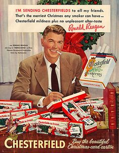 Vintage Christmas Ad for Chesterfield Cigarettes. With actor, Ronald Reagan. later to be President of the United States. Weird Vintage Ads, Pub Vintage, Photo Vintage, Vintage Dior, Retro Ads, Funny Vintage, Vintage Stuff, Vintage Ladies, Posters Vintage