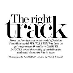 "THE EDIT MAGAZINE Jessica Stam in ""The Right Track"" by Photographer... ❤ liked on Polyvore featuring text, words, backgrounds, magazine, fillers, quotes, articles, headlines, phrases and borders"
