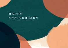 Paintery - Happy Anniversary Card #greetingcards #printable #diy #Anniversary Sympathy Cards, Greeting Cards, Printable Cards, Printables, Goodbye Cards, Happy Anniversary Cards, Good Luck Cards, Thoughts And Feelings, Diy Cards