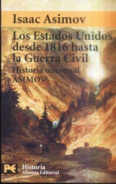 28/10/2014 Los Estados Unidos desde 1816 hasta la Guerra Civil - Isaac Asimov (32/326)