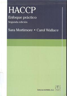 """Mortimore, Sara. """"HACCP : enfoque práctico"""" 2ª ed. 2 ejemplares"""