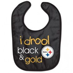 Shop the Official Steelers Pro Shop for Pittsburgh Steelers Baby Bib - I Drool Black & Gold