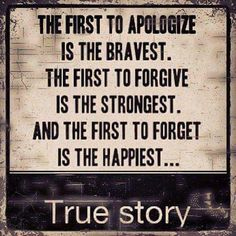 I have, it had nothing to do with bravery,  but love... And sometimes you just have to move on and except to apology you never got yourself.