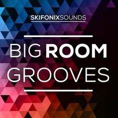 Skifonix Sounds Big Room Grooves WAV MiDi Ni Massive Presets Full and FREE Download