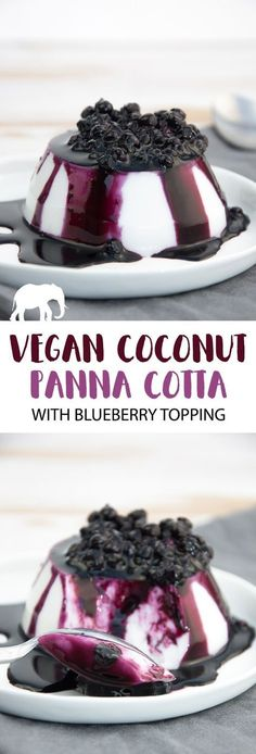 Coconut Panna Cotta with Blueberry Topping #vegan #glutenfree #dessert #sweet #pannacotta #coconut via @elephantasticv
