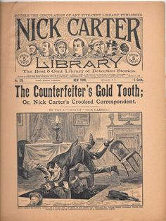 Nick Carter Library The Counterfeiter's Gold Tooth 1895 No. 179 Staple Bound