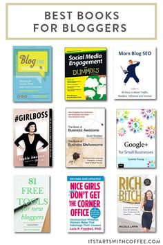 best-books-for-bloggers-c Coffee Blog, Get Reading, Blogging For Beginners, Make Money Blogging, News Blog, Mom Blogs, Social Media Tips, Book Lists, How To Start A Blog