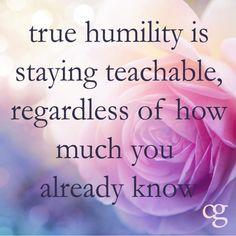 Stay teachable