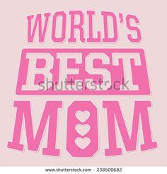 Mother day typography, t-shirt graphics, vectors, best Mom - Shutterstock Premier