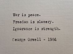 George Orwell quote hand typed on antique typewriter
