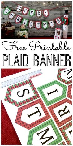 Print this Merry Christmas banner for your home this holiday season! Love the plaid!