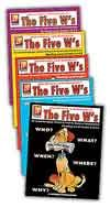 The Five W's - Who, What, When, Where, and Why Questions