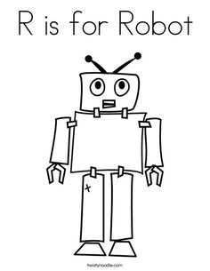 R Is For Robot Coloring Page From TwistyNoodle