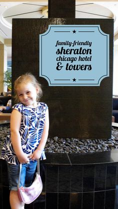Family-friendly lodging in downtown Chicago: Sheraton Chicago Hotel & Towers