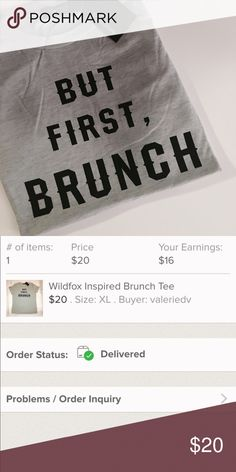 """But First, Brunch Graphic Tee Size XL NWT """"But First, Brunch,"""" Graphic Tee. New & Unworn Condition without flaws.   All items come from a smoke free home and are shipped on the same or following day an order is placed.   Reasonable offers are considered and often accepted. Deals on bundles are also available. Tops Tees - Short Sleeve"""