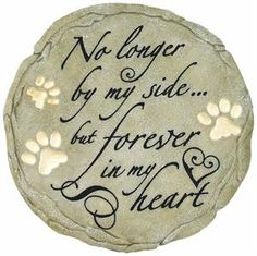 Sympathy Stone: Loss of Pet - No longer by My Side