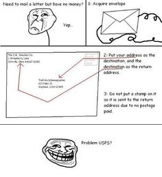I can't decided if this is the stupidest thing ever or smartest...This explains why USPS is broke.