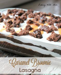 Caramel Brownie Lasagna layers of pudding, whipped cream, caramel and brownies. Dessert for a crowd recipes for a crowd