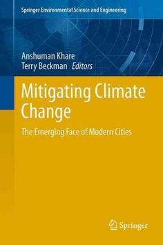 Mitigating Climate Change: The Emerging Face of Modern Cities