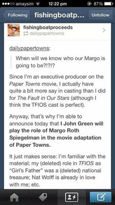 John Green on who will be playing Margo in the Paper Towns movie :')