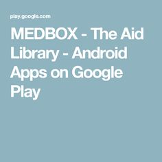 MEDBOX - The Aid Library - Android Apps on Google Play Library App, Online Library, Medical Journals, Android Apps, Textbook, Google Play, Health, Books, Libros