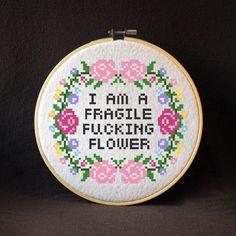 I Am A Fragile Fcking Flower Subversive Cross Stitch Pattern Instant PDF Download Only (4.25 USD) by JackTheStitcher