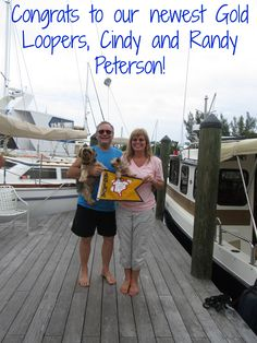 """Congratulations to Cindy and Randy Peterson on completing the trip of a lifetime! They crossed their wake on January 8, 2016, aboard their 25' Ranger Tug, """"I Think I Can…"""".  """"It truly was an adventure of a lifetime. We have made so many new friends and seen so many new and interesting places. We are sad it is over and trying to figure out what our next adventure will be,"""" the Petersons said."""