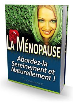 La Ménopause - Abordez-la sereinement !
