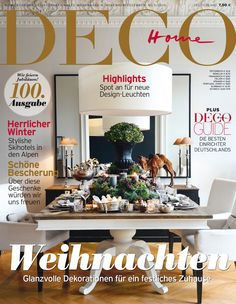 Our Christmas issue of DECO HOME magazine is also our 100th jubilee issue. Hurray!!