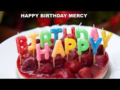 Mercy Birthday Postcards & Postales - Happy Birthday - YouTube