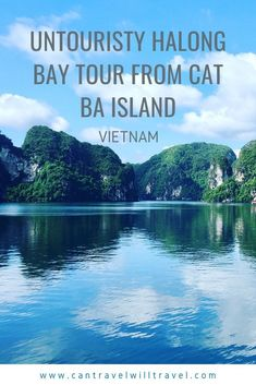 A Halong Bay Tour from Cat Ba Island with Cat Ba Ventures is a perfect untouristy alternative to a Ha Long Bay Tour. Visit Lan Ha Bay, Ha Long Bay and Bai Tu Long Bay. #Halongbay #Halongbaytour #CatBaIsland #CatBaIslandHalongBayTour #UNESCOWorldHeritageSite #Vietnam #VisitVietnam #OfftheBeatenTrack #OfftheBeatenPath #VisitCambodia #CanTravelWillTravel #OfftheBeatenTrack #OfftheBeatenPath #VisitCambodia #CanTravelWillTravel